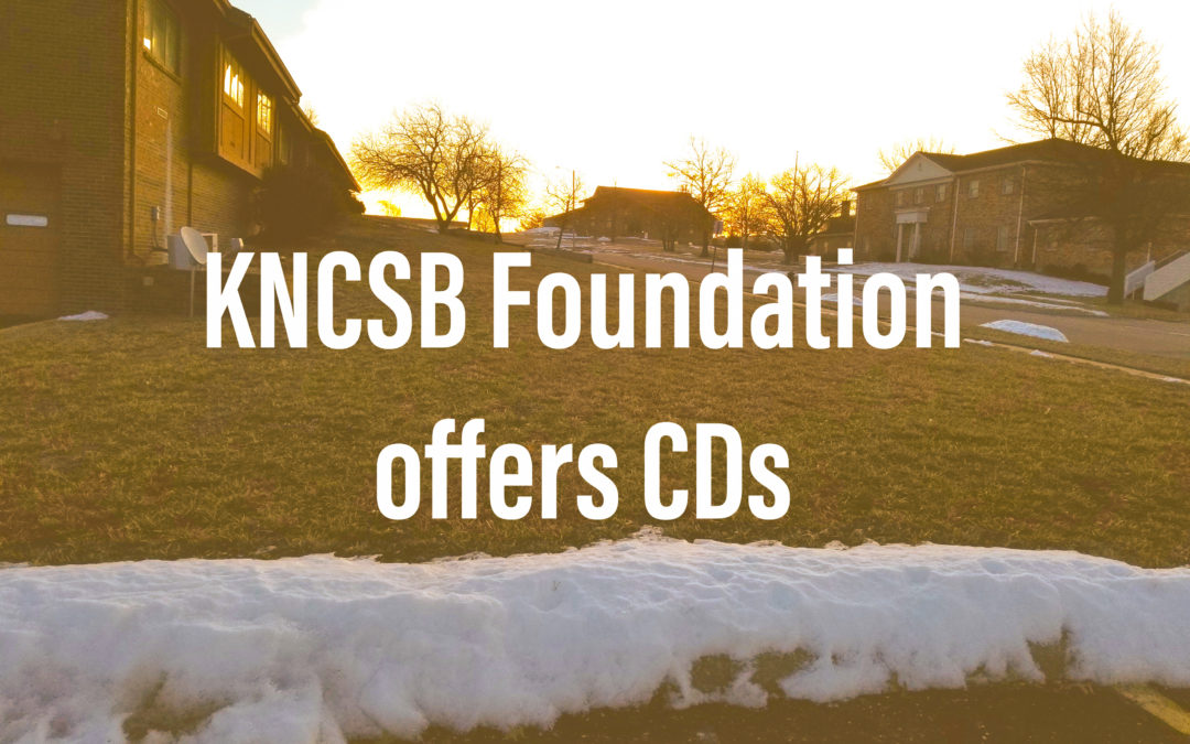 Kansas-Nebraska Southern Baptist Foundation offers CDs