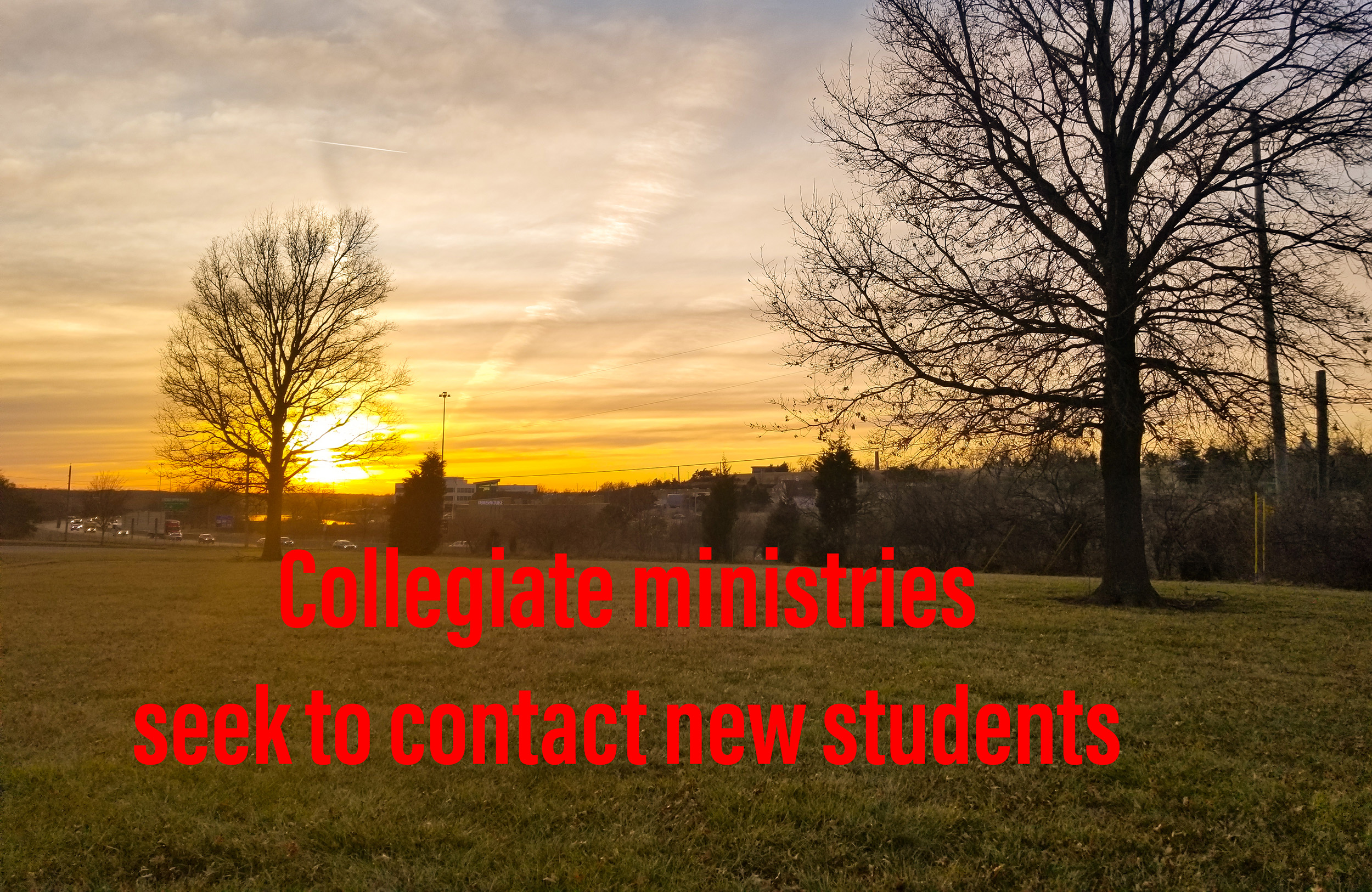 Collegiate ministries seek to contact new students